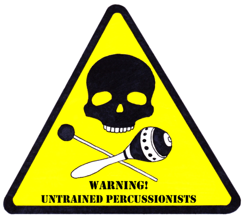 WARNING_untrained_percussionists
